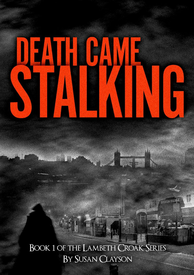 Death Came Stalking by Susan Clayson