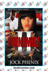 Frenemiez 2 by Jock Phenix