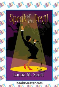 Speak of the Devil by Lacha M Scott