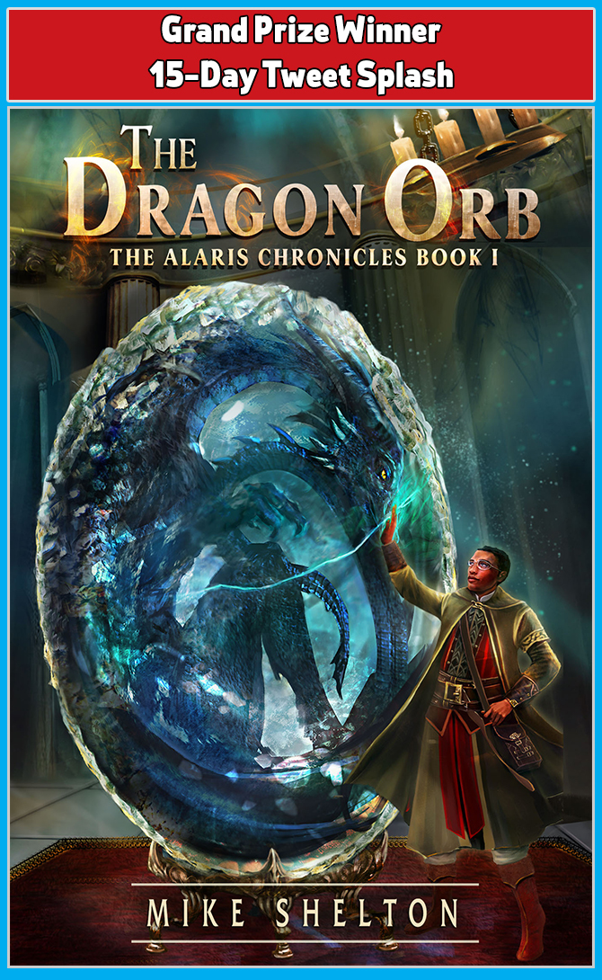 Current 15-Day Giveaway Winner: The Dragon Orb by Mike Shelton