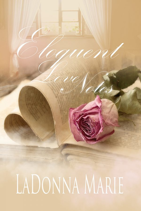 Eloquent Love Notes by LaDonna Marie on BookTweeter.com