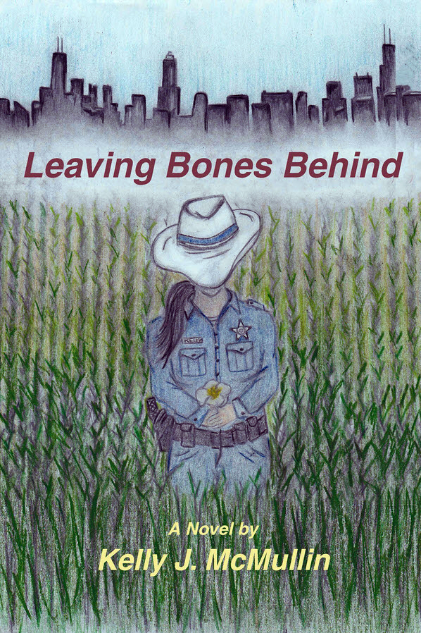 Leaving Bones Behind by Kelly J. McMullin on BookTweeter.com
