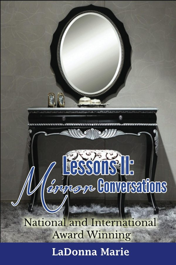 Lessons II: Mirror Conversations: by LaDonna Marie on BookTweeter.com