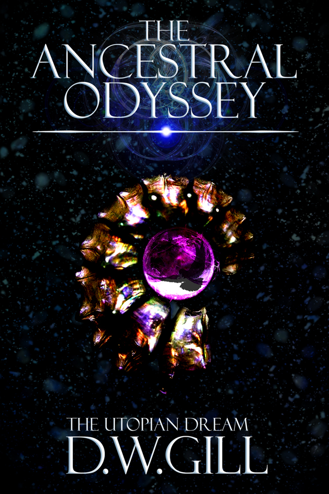 The Ancestral Odyssey: The Utopian Dream by D.W. Gill on BookTweeter.com