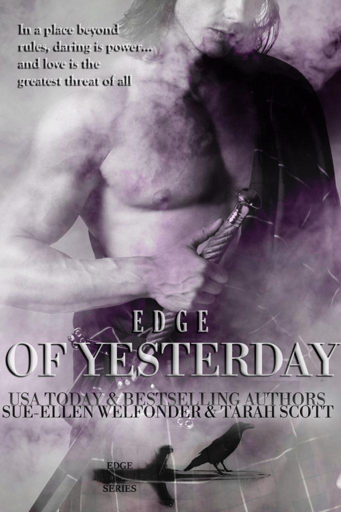 Edge of Yesterday by Sue-Ellen Welfonder and Tarah Scott on BookTweeter.com