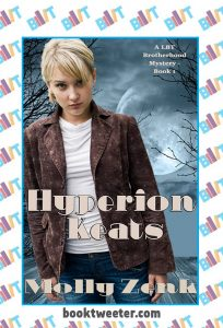 Hyperion Keats: A LBT Brotherhood Mystery by Molly Zenk