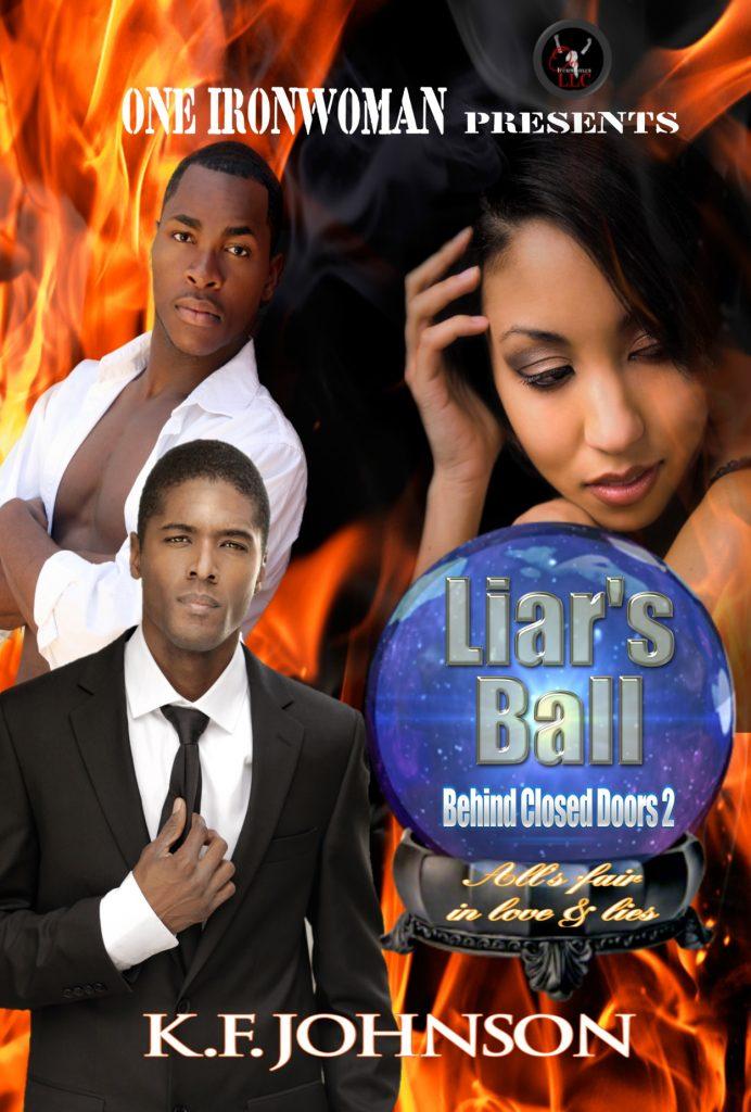 Liar's Ball: Behind Closed Doors 2 by K.F. Johnson
