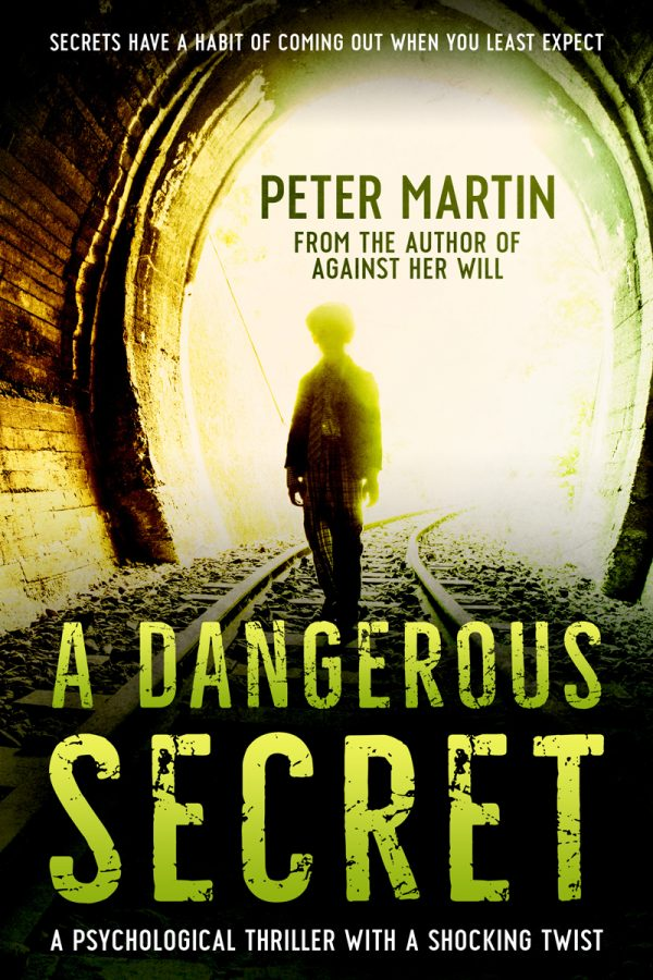A Dangerous Secret by Peter Martin on BookTweeter.com