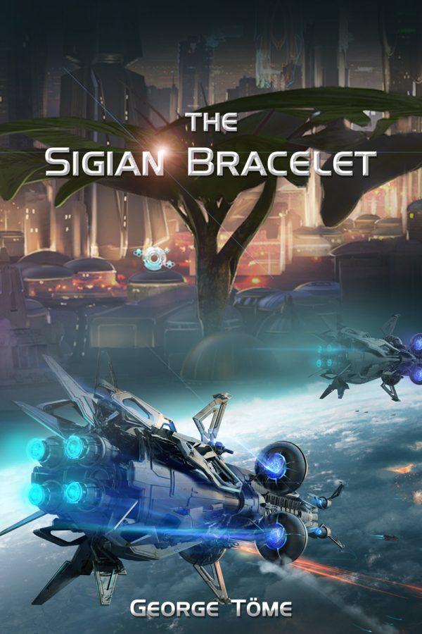 The Sigian Bracelet by George Töme on BookTweeter.com