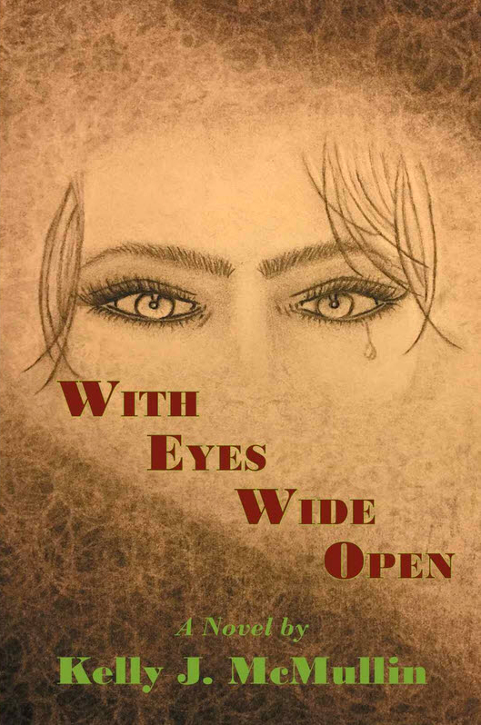 With Eyes Wide Open by Kelly J. McMullin on BookTweeter.com