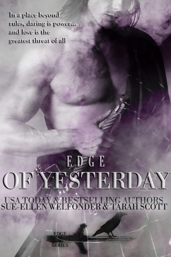 Edge of Yesterday by Sue-Ellen Welfonder and Tarah Scott on BookTweeter.com