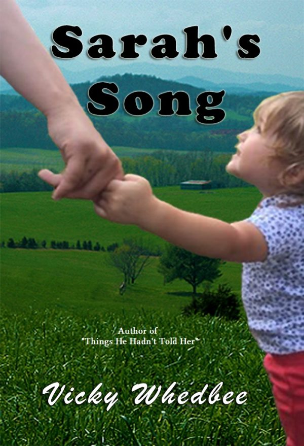 Sarah's Song by Vicky Whedbee on BookTweeter.com