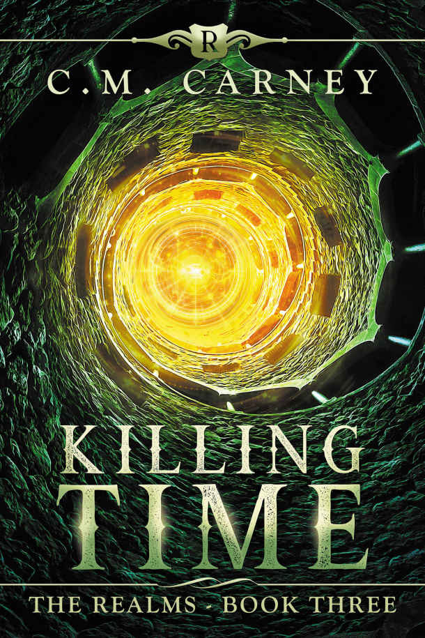 Killing Time: A Novella of the Realms by C.M. Carney