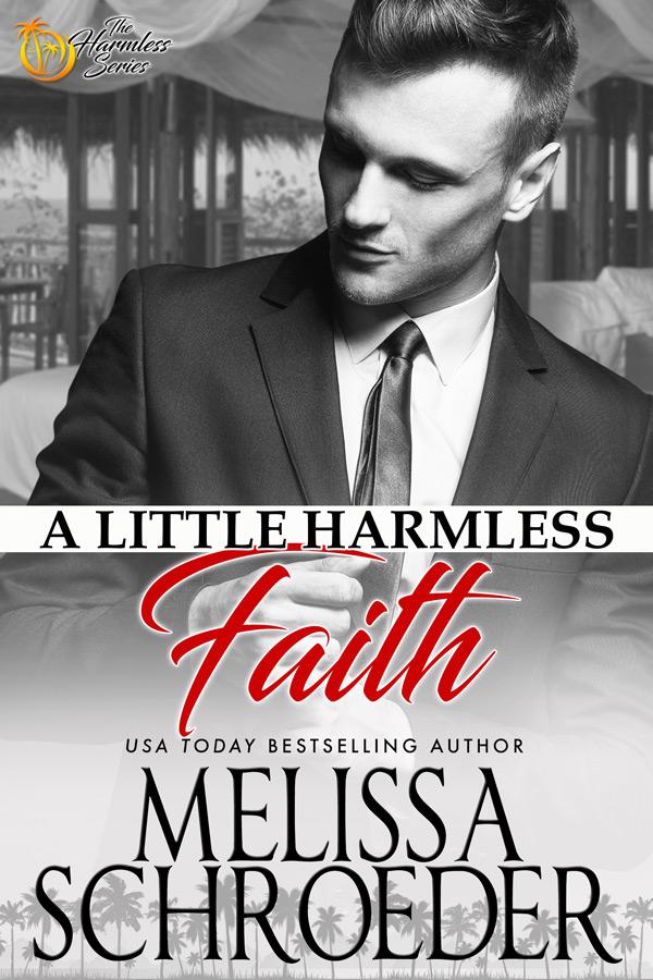 A Little Harmless Faith by Melissa Schroeder