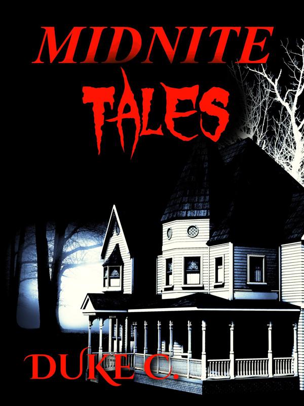 Midnite Tales by Duke C.