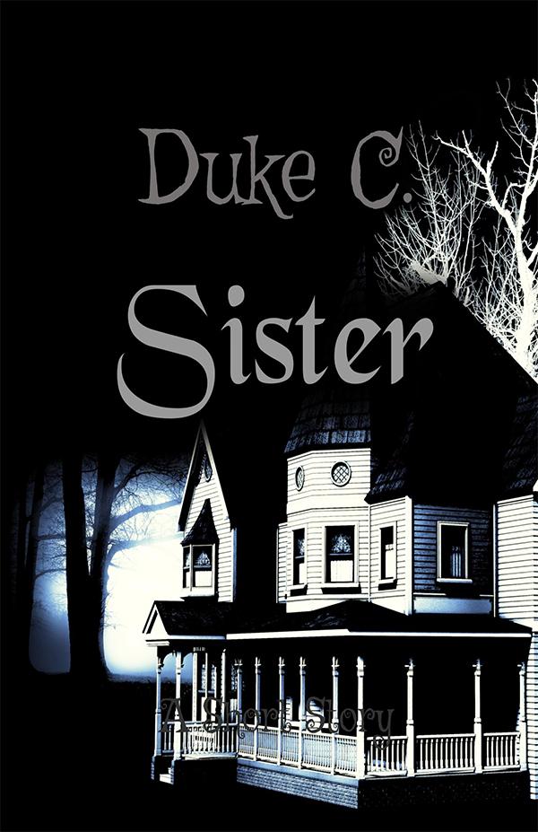 Sister by Duke C.