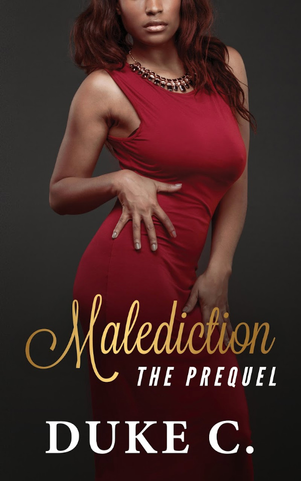 Malediction: The Prequel by Duke C.