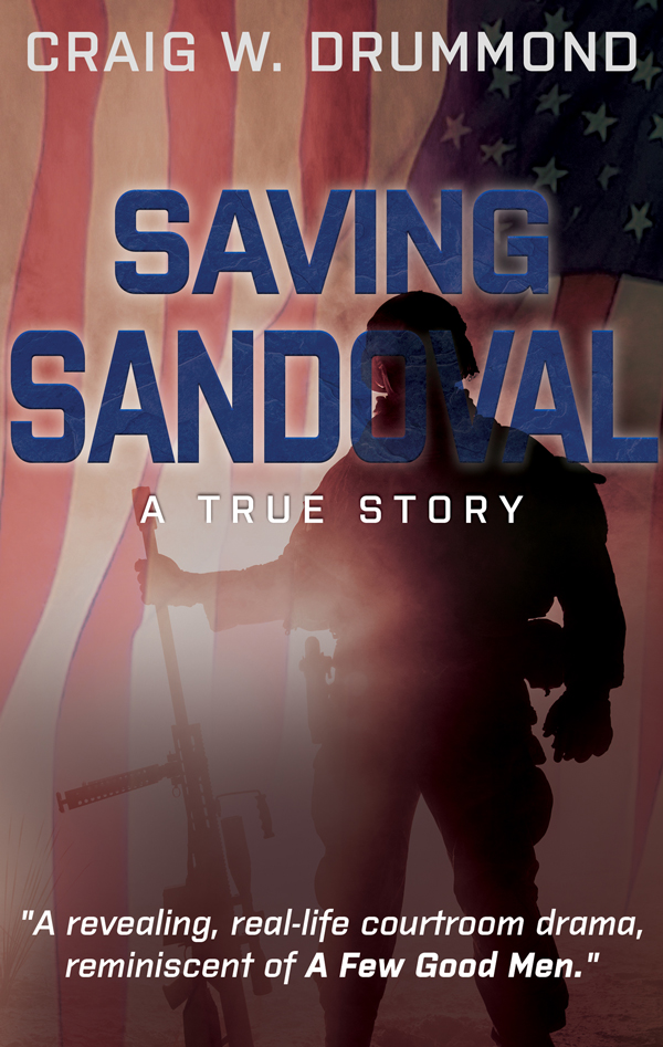 Saving Sandoval: A True Story by Craig W. Drummond
