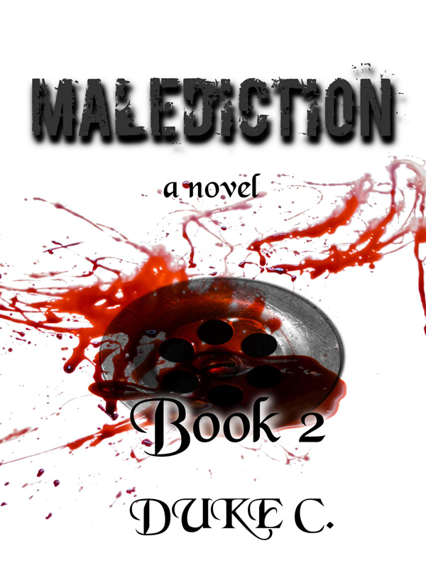 Malediction: Book 2 by Duke C.