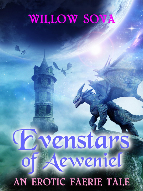 Evenstars of Aeweniel: An Erotic Faerie Tale by Willow Sova