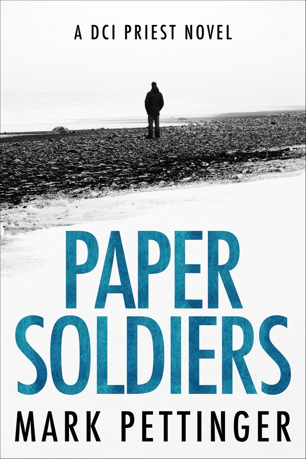 BookTweeter | Paper Soldiers: A DCI Priest Novel by Mark Pettinger