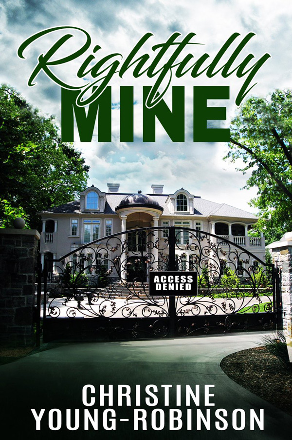 Rightfully Mine by Christine Young-Robinson is in the BookTweeter bookstore.